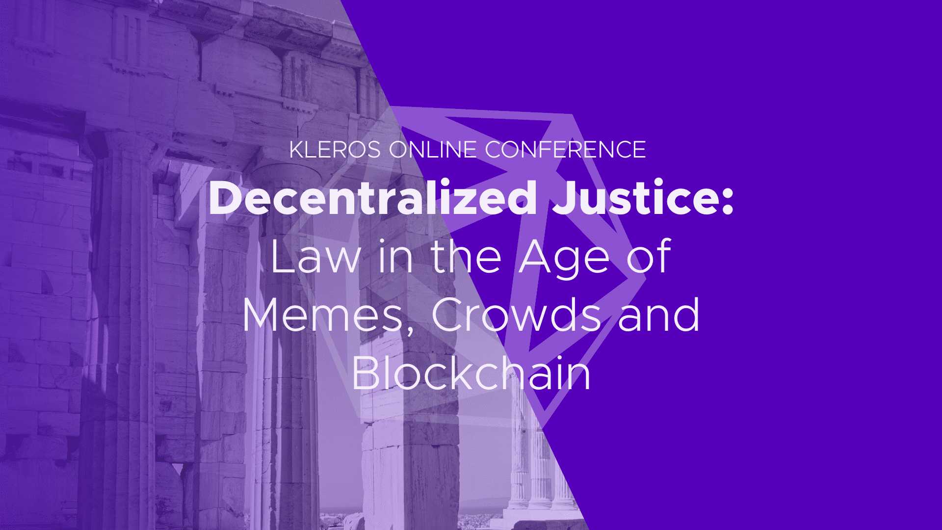 Kleros Conference and Hackathon: Law, Memes, Crowds and Blockchain