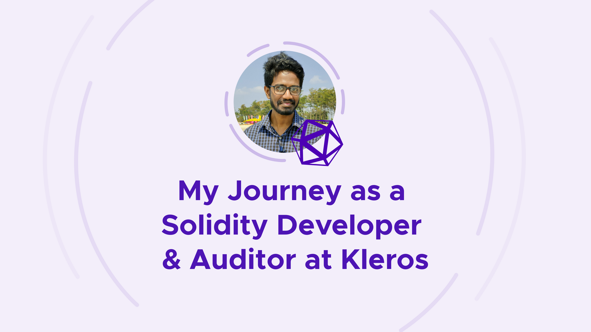 My Journey as a Solidity Developer & Auditor at Kleros