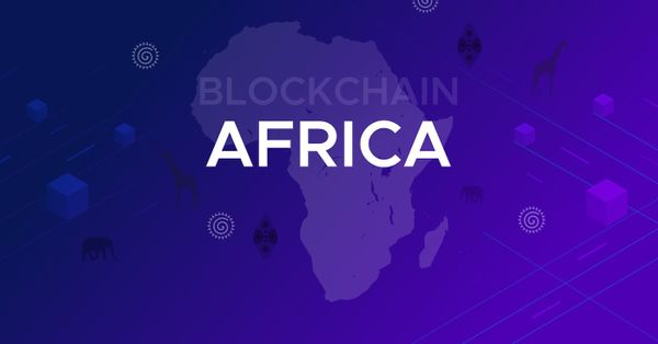 Preparing for the World of Tomorrow: How Blockchain is Transforming Africa