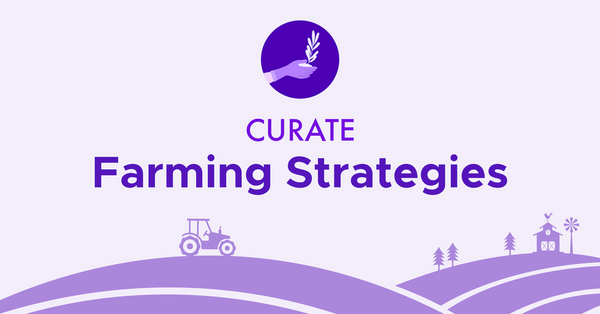 Safe Farming on Curate - $1million Yield Strategy & Rewards